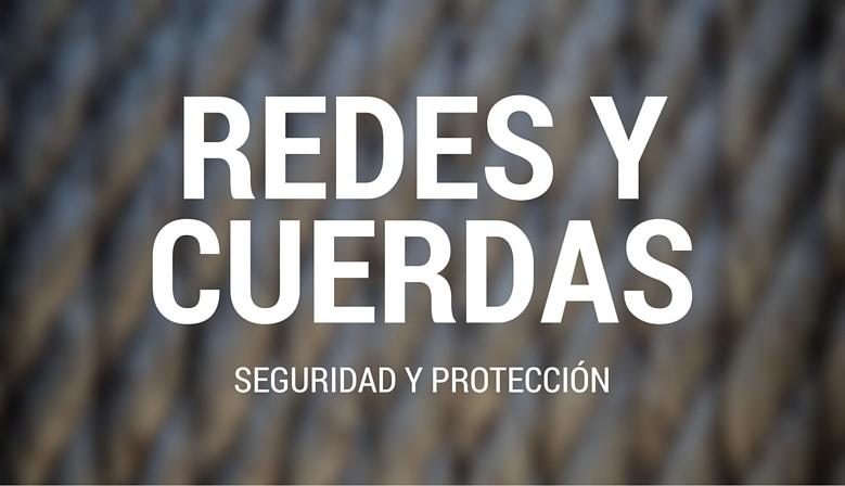 Redes y cuerdas (seguridad y protección)
